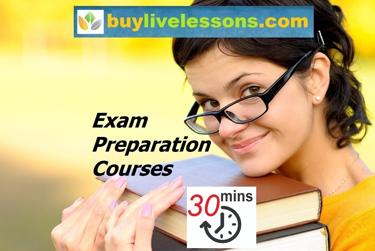BUY 20 EXAM PREPARATION LIVE LESSONS FOR 30 MINUTES EACH.