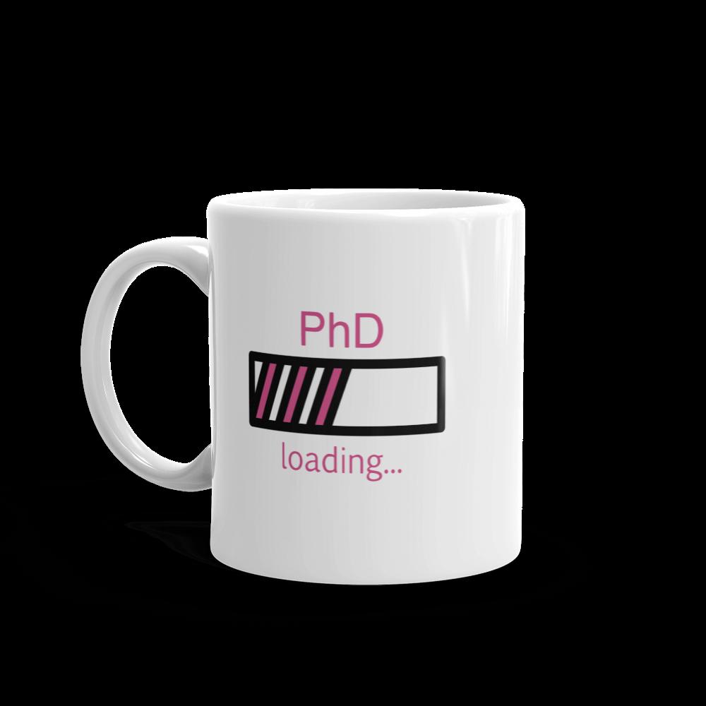 PhD Loading Mug (Hot Pink 11oz)