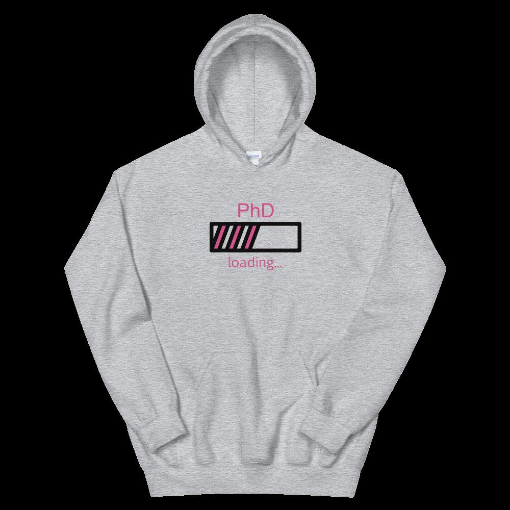PhD Loading Hot Pink Unisex Hoodie (White or Grey)