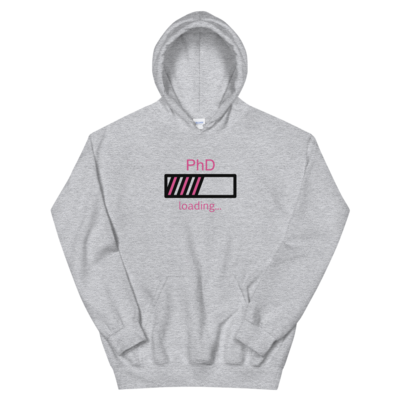 PhD Loading Hot Pink Unisex Hoodie (White or Grey)