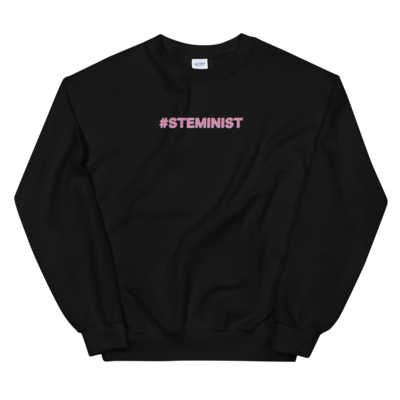#STEMINIST Unisex Crewneck (Black, Grey, or White)
