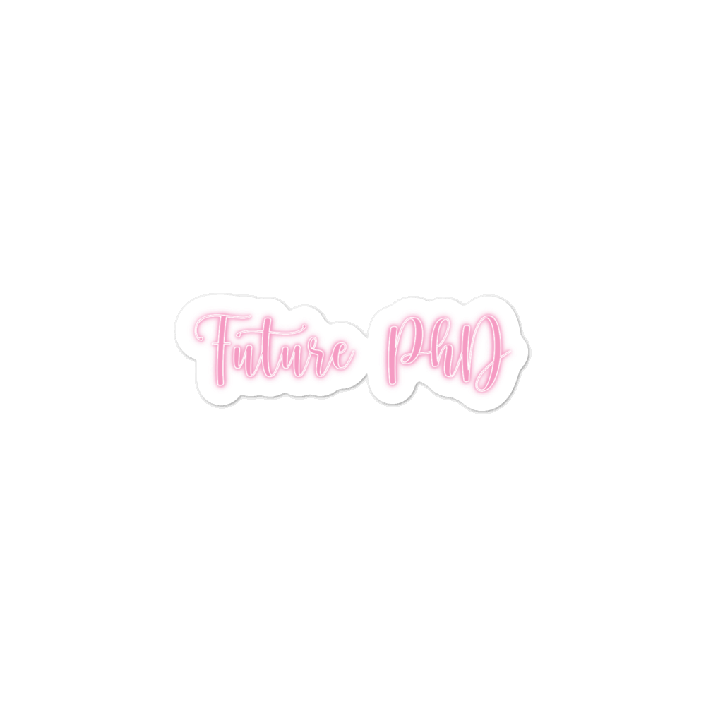 Future PhD Sticker (Neon Pink)
