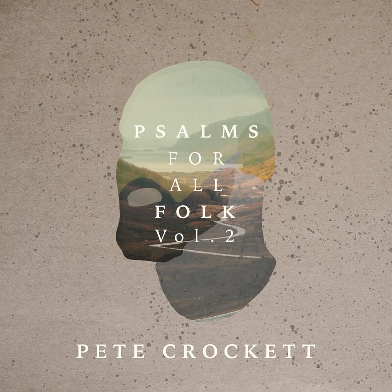 PHYSICAL CD // Psalms For All Folk Vol.2