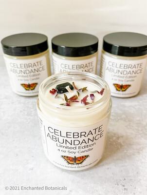 CELEBRATE ABUNDANCE Limited Edition Soy Candle