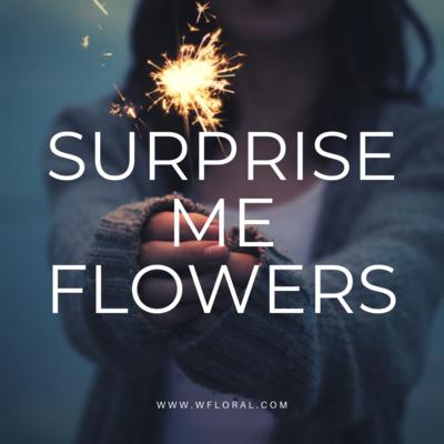 SURPRISE ME FLOWERS