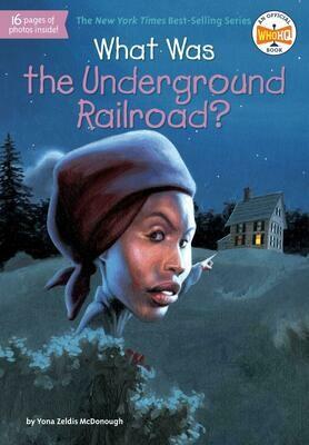 What was the Underground Railroad