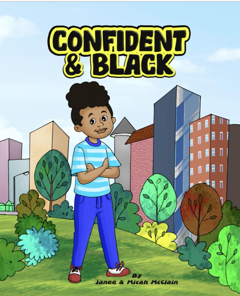 Confident & Black