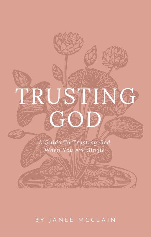 Trusting God During Your Single Season Ebook