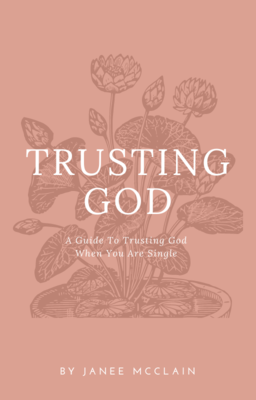 Trusting God During Your Single Season Ebook