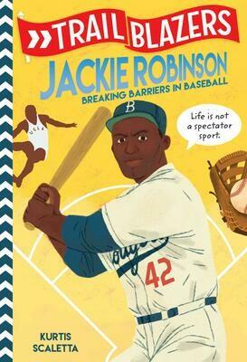 Trail Blazers: Jackie Robinson