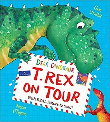 Dear Dinosaur:  T Rex On Tour