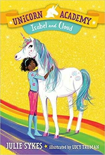 Isabel and Cloud (Unicorn Academy Book 4)