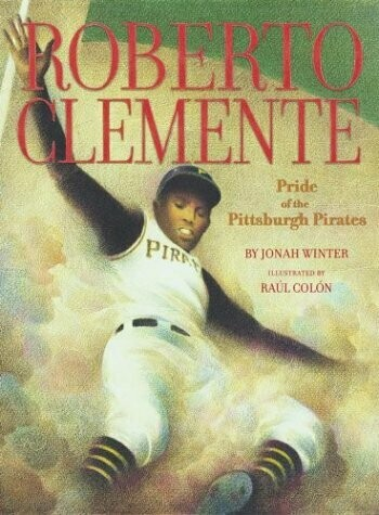 Roberto Clemente (The Pride of Pittsburgh Pirates)