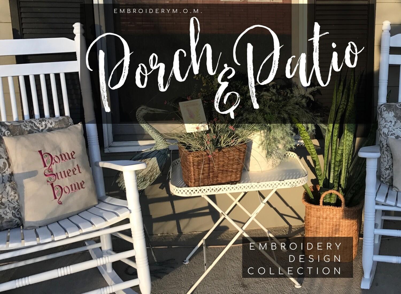 Porch & Patio Embroidery Design Collection