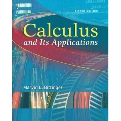 Calculus and Its Applications (8th Edition) 0321166396 - Used