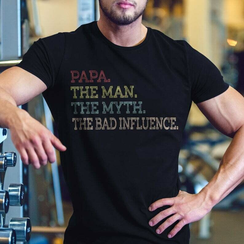 PAPA The Man The Myth The Bad Influence T-Shirt | Funny Grandpa Shirt | Father's Day Gift Shirt | Vintage Grandfather T-Shirt | Grandpa Gift