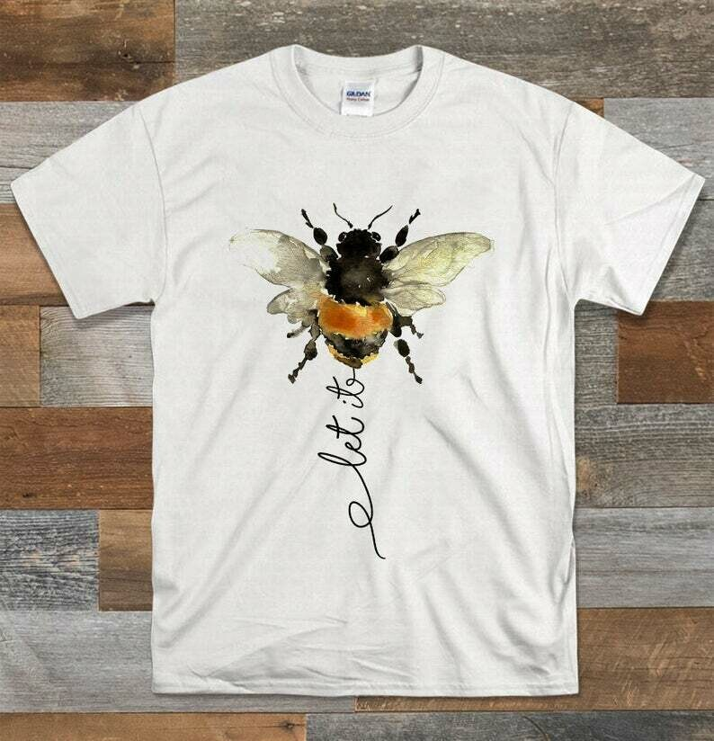 Let it be bee shirt funny, Save The Bees, Honey Bees, Bumble Bees, Beeswax, Bee Kind, Pure Beeswax, Thank You Bees,Bees Kids Birthday Shirt