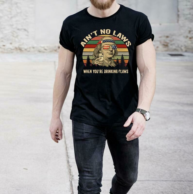 Vintage Shirt - Ain't No Laws When You're Drinking Claws Shirt