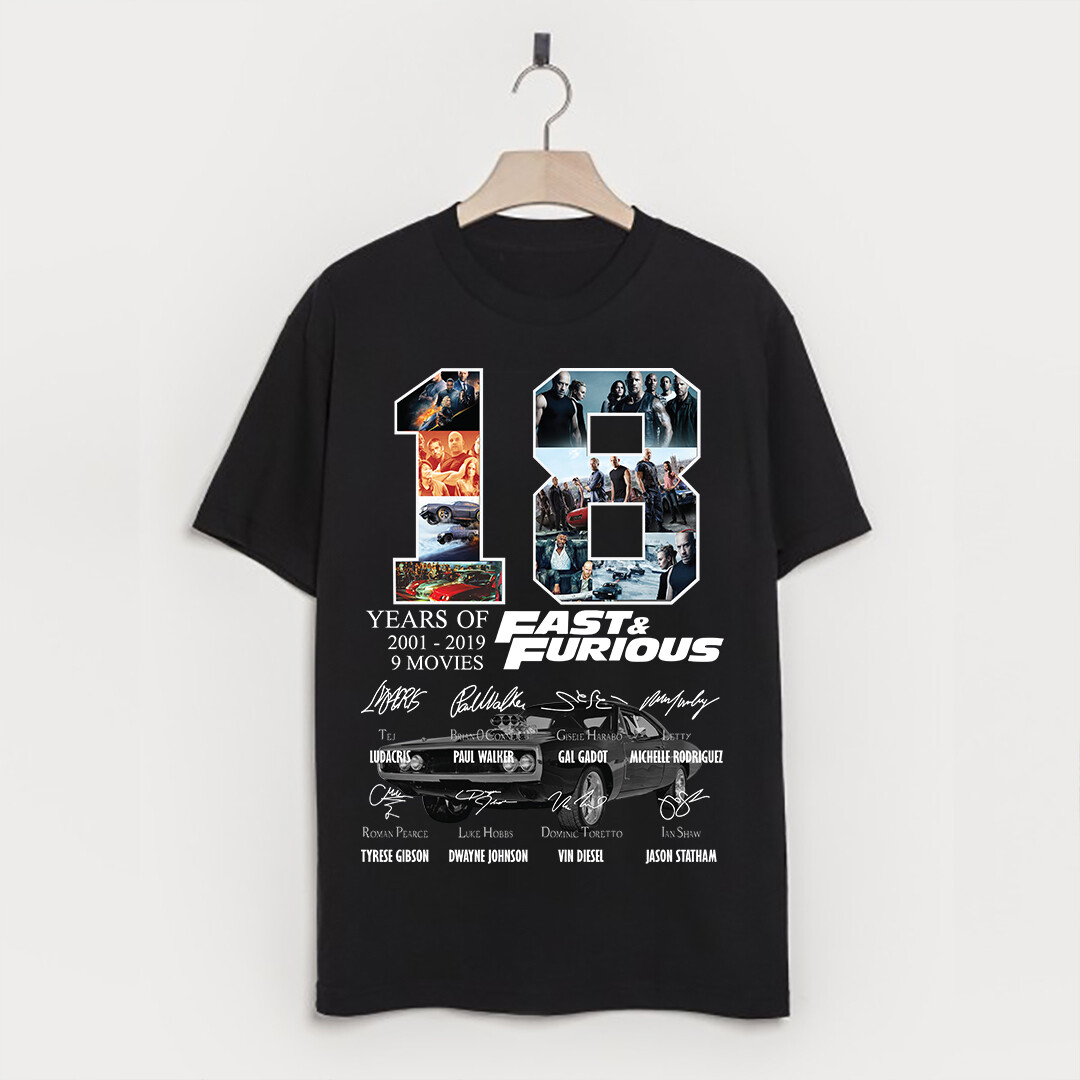 18 Years of Fast And Furious Shirt - Great Gift Idea