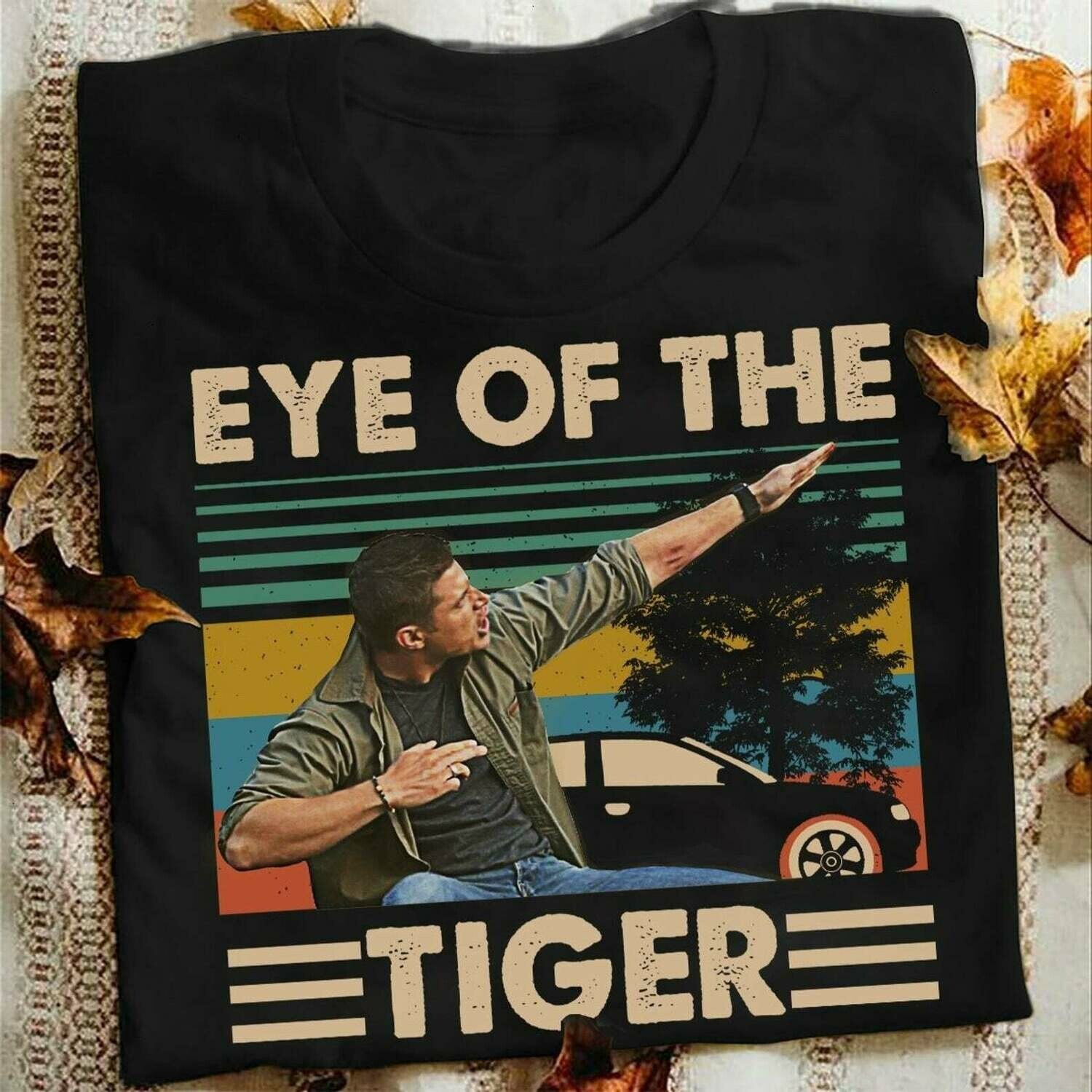 Eye of the tiger Supernatural Winchester Brothers Saving People Hunting Things The Family Business US TV Series Fans T Shirt