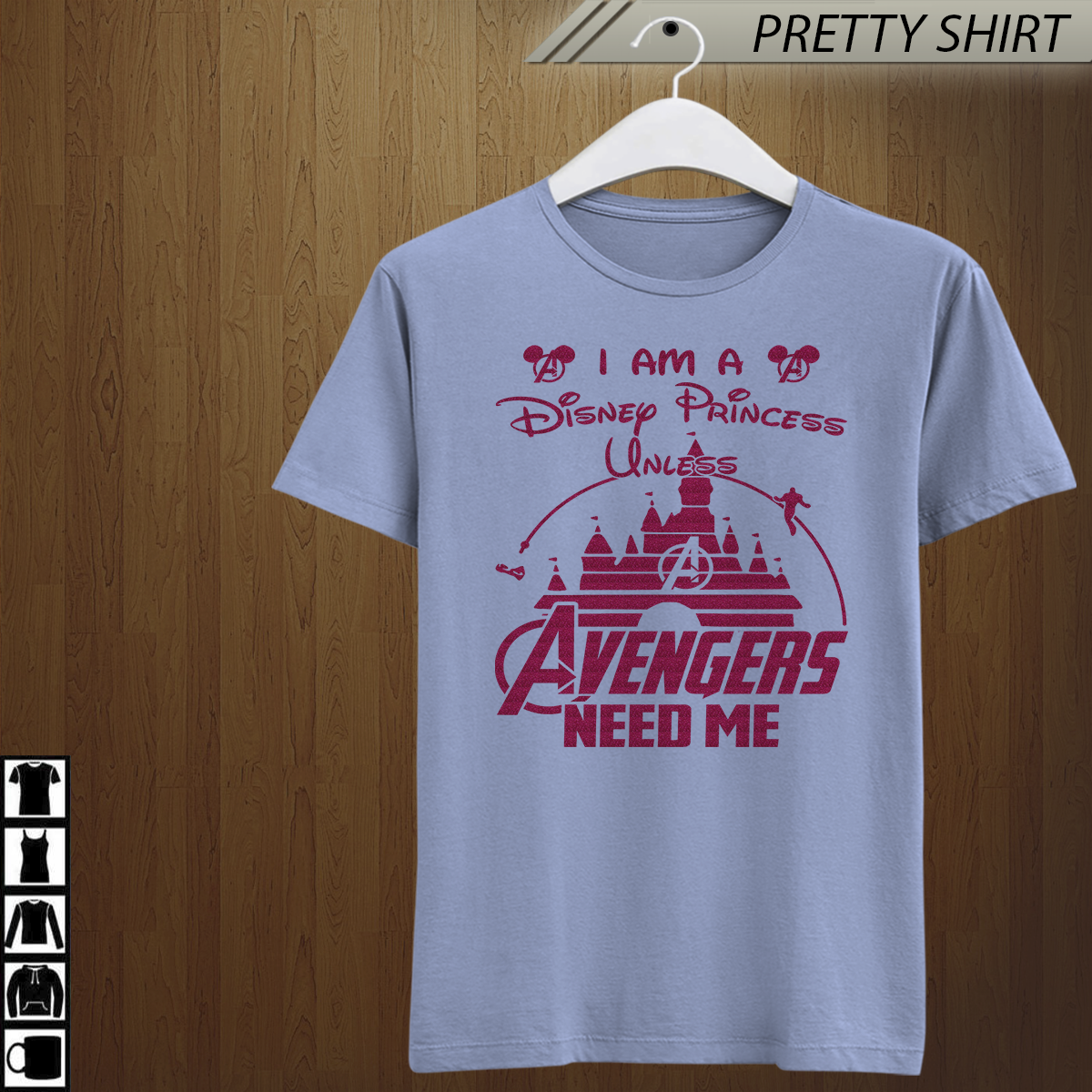I Am A Disney Princess Unless Avengers Need Me Pink rose Shirt, Game Of Throne , summer is coming , Avenger Shirt , Marvel Shirt ,Marvel Avengers