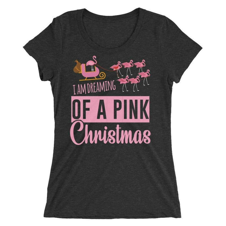 Im Dreaming Of a Pink Christmas - Flamingo Shirt - Christmas Women Shirt