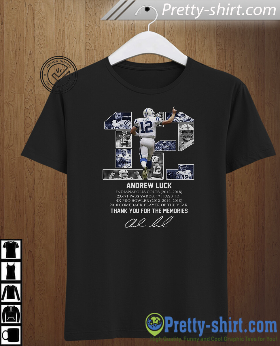 Andrew Luck 12 Shirt,  Thank You For The Memories,  Perfect Gift Idea For Football Fans, American football, sport t shirt, graphic t shirt, Indianapolis Colts, Colts shirt, Andrew Luck