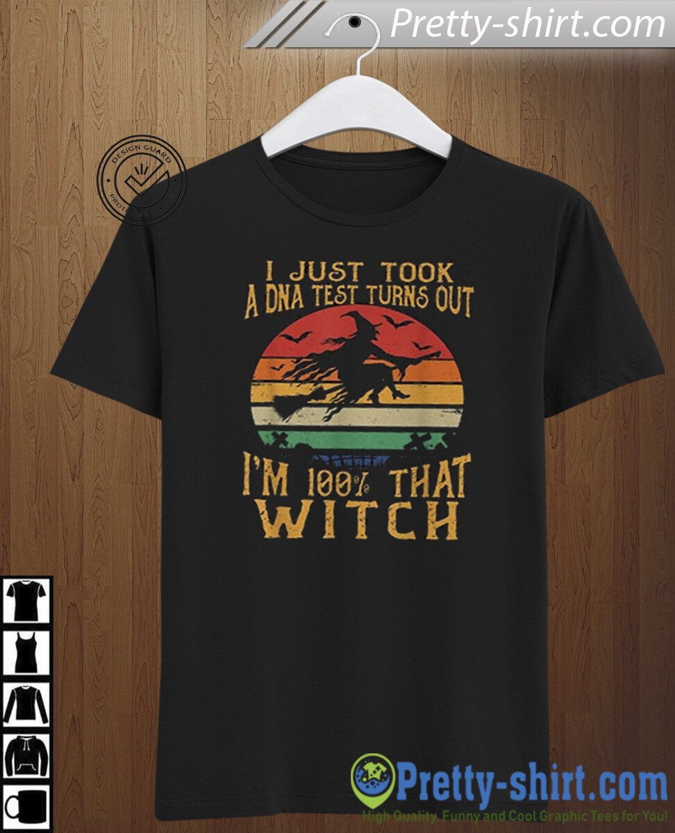 Halloween DNA Test Shirt - I Just Took A DNA Test Turns Out I'm 100% That Witch - Funny Best Gift For Yourself And Friends, Halloween, halloween shirt, gift for halloween, halloween decor, personalize