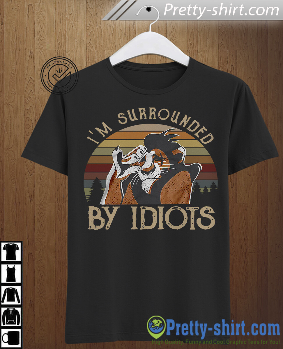 I'm Surrounded By Idiots The Lion King 25 Years 1994 2019 Scar and Simba Pumba Timon Disney Vacation Disneyland Young Kids Tee T Shirt, disney women gifts, disney castle shirts, Walt disney shirts