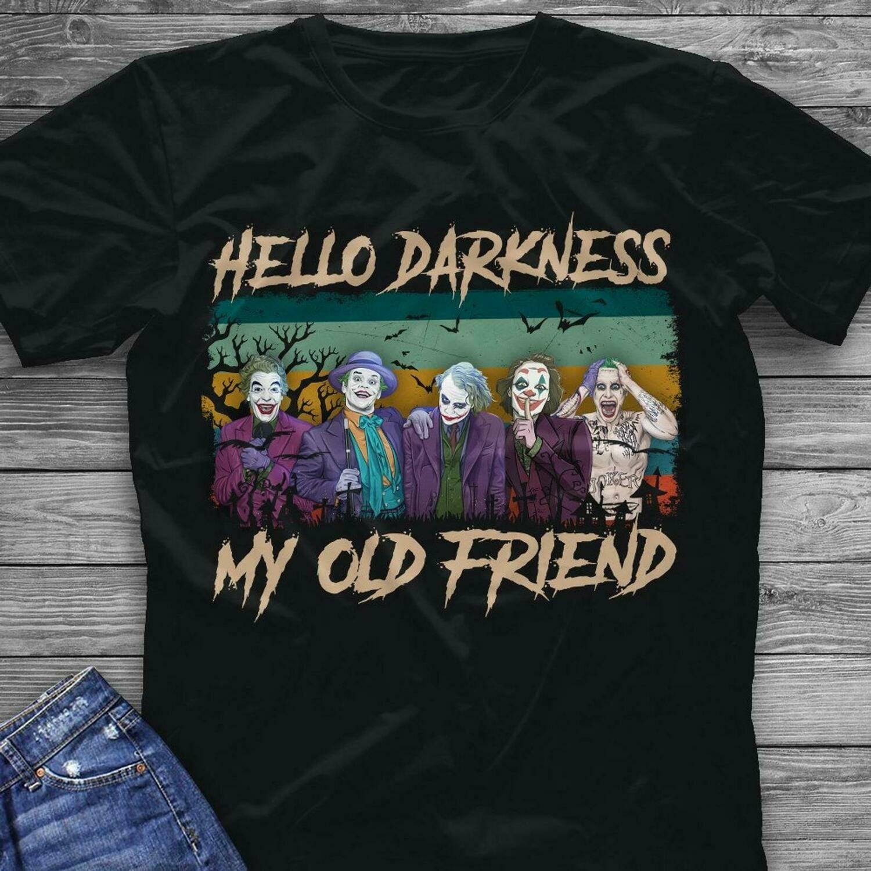 Joker Meme Shirt - Hello Darkness My Old Friend - Amazing Present Idea For Horror Movie Fans, Halloween, halloween shirt, gift for halloween, horror movie, joker, darkness, old friends, meme