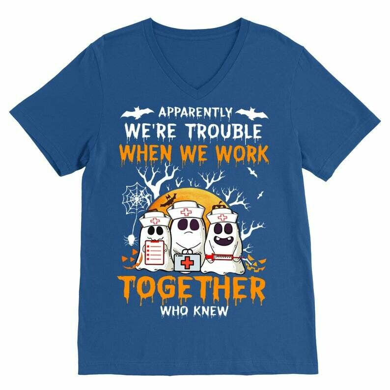 Boo Boo Crew Nurse Apparently We Are Trouble When We Are Together Who Knew gift for Love Nurselife Heartbeats RN Registered Halloween TShirt
