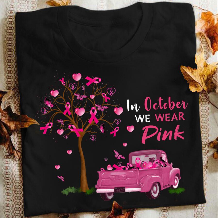 In October We Wear Pink T Shirt, Cancer Shirt, Mean Girls Shirt, Breast Cancer Awareness T Shirt, Breast Cancer Survivor, gift for mom, breast cancer shirt, in october, we wear pink shirt