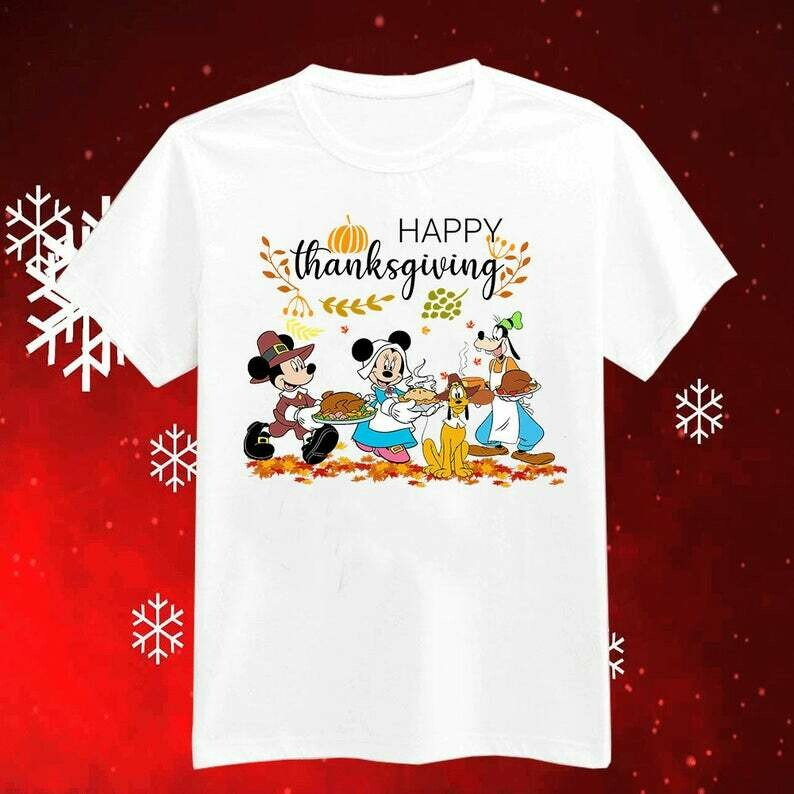Happy Thanksgiving Shirt, Turkey Thanksgiving Tshirt, Mickey Thanksgiving Gifts for Friends, Ugly Shirt Sweater Hoodie For Women Men, gift for christmas, ugly christmas, funny christmas tee