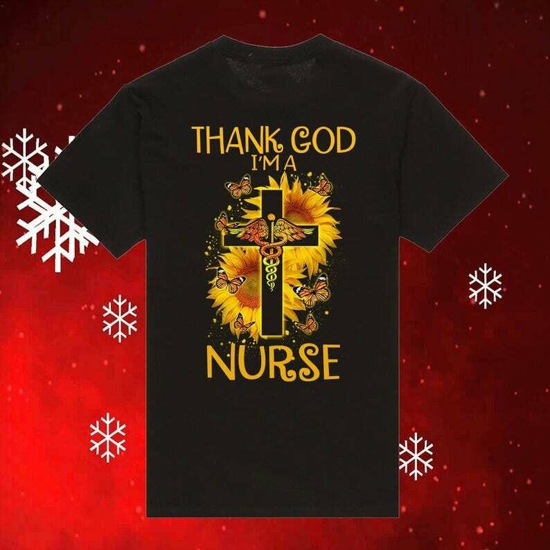 Thank God I am A Nurse Christmas Shirt, Funny Nurse Christmas Shirt, Christmas Church Shirts, Jesus Christ Shirt, Ugly Sweater Hoodie, christmas shirt, christmas tshirt, shirt for christmas