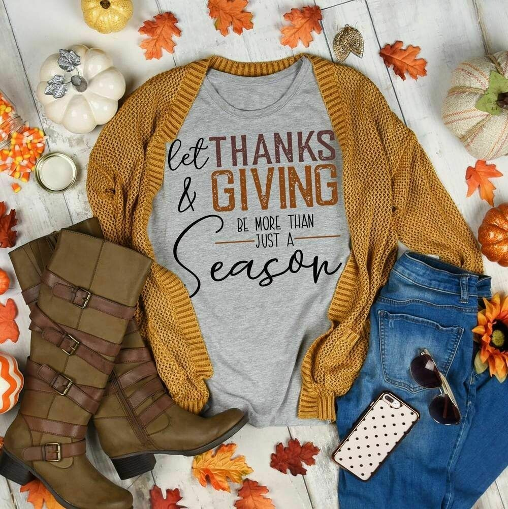 Let Thanks And Giving Be More Than Just A Season Family Shirt turkey shirt Thanksgiving Shirt family matching Tee thanksgiving T Shirt, happy thanksgiving, thanksgiving family, snoopy turkey shirt
