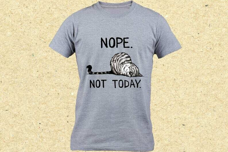 Cute Lazy Cat Shirt, Nope Not Today, Funny Cat Shirt, Gift For Cat Lover, Introvert Kitten Shirt, Pet Lover Shirt, Funny Kitten Shirt, lazy dog shirt, introvert gift idea, not today shirt