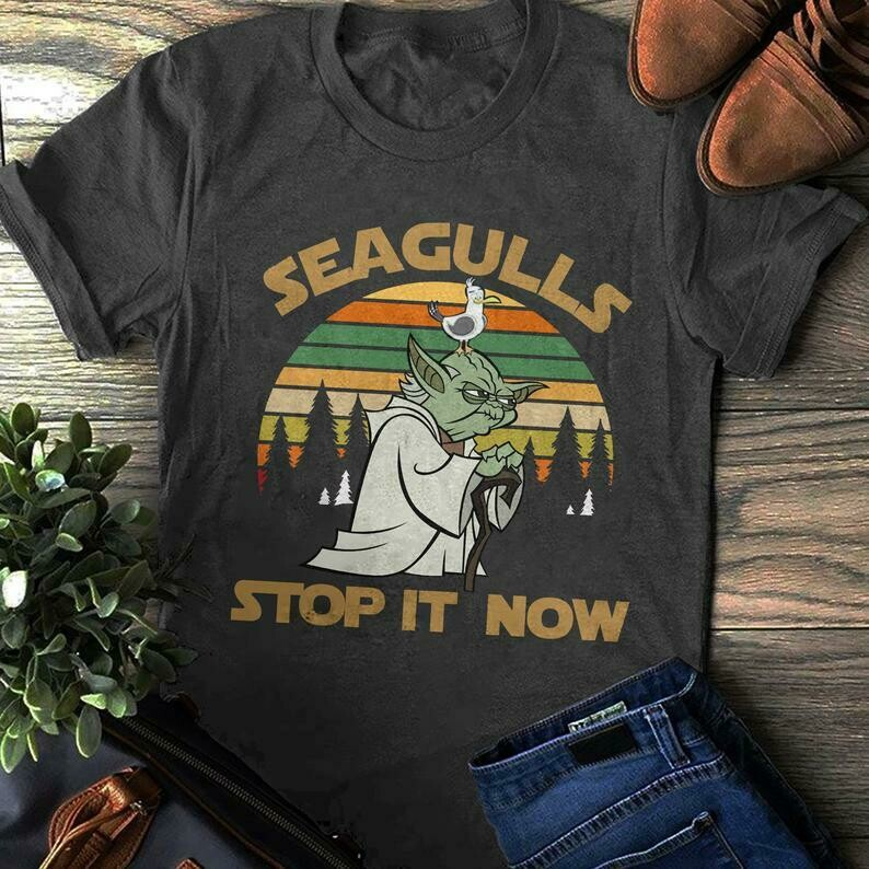 Seagulls Stop It Now Unisex T-shirt, Master Yoda Shirt, Jedi Shirt, Classic Movies T-shirt, Unisex Bella Canvas T-shirt, Classic Movies shirt,Unisex Bella Canvas,Master Yoda Shirt,Jedi Shirt