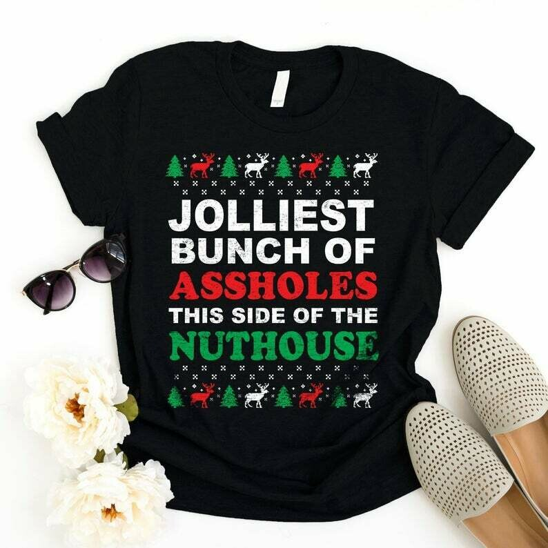 Jolliest Bunch Of Assholes This Side Of The Nuthouse T-shirt - Family Christmas Shirts - Funny Elf Tshirts - Christmas Tee - Christmas Gifts, of the nuthouse, christmas raglan, holiday party