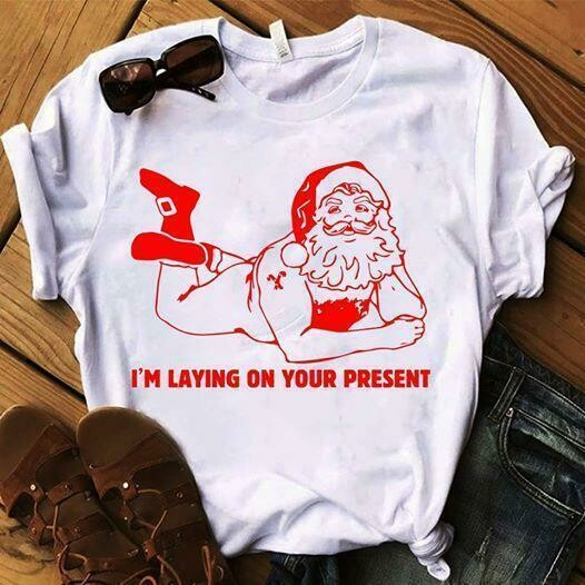 im laying on your presents santa claus t shirt, Funny Christmas T Shirt Offensive T Shirts Novelty T Shirts Naughty Santa Claus I'm Laying On Your Present Clause Gift Dirty Inappropriate tee