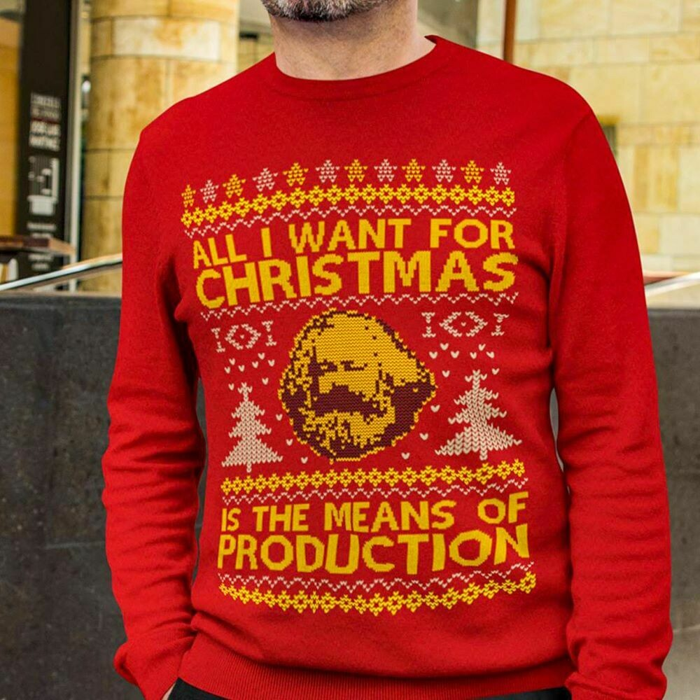All I Want For Christmas is the Means of Production Karl Marx - Marx Ugly Christmas Sweater - Marxist Ugly Christmas Sweatshirt - Carl Marx - Means Of Production karl marx, Marxist shirt