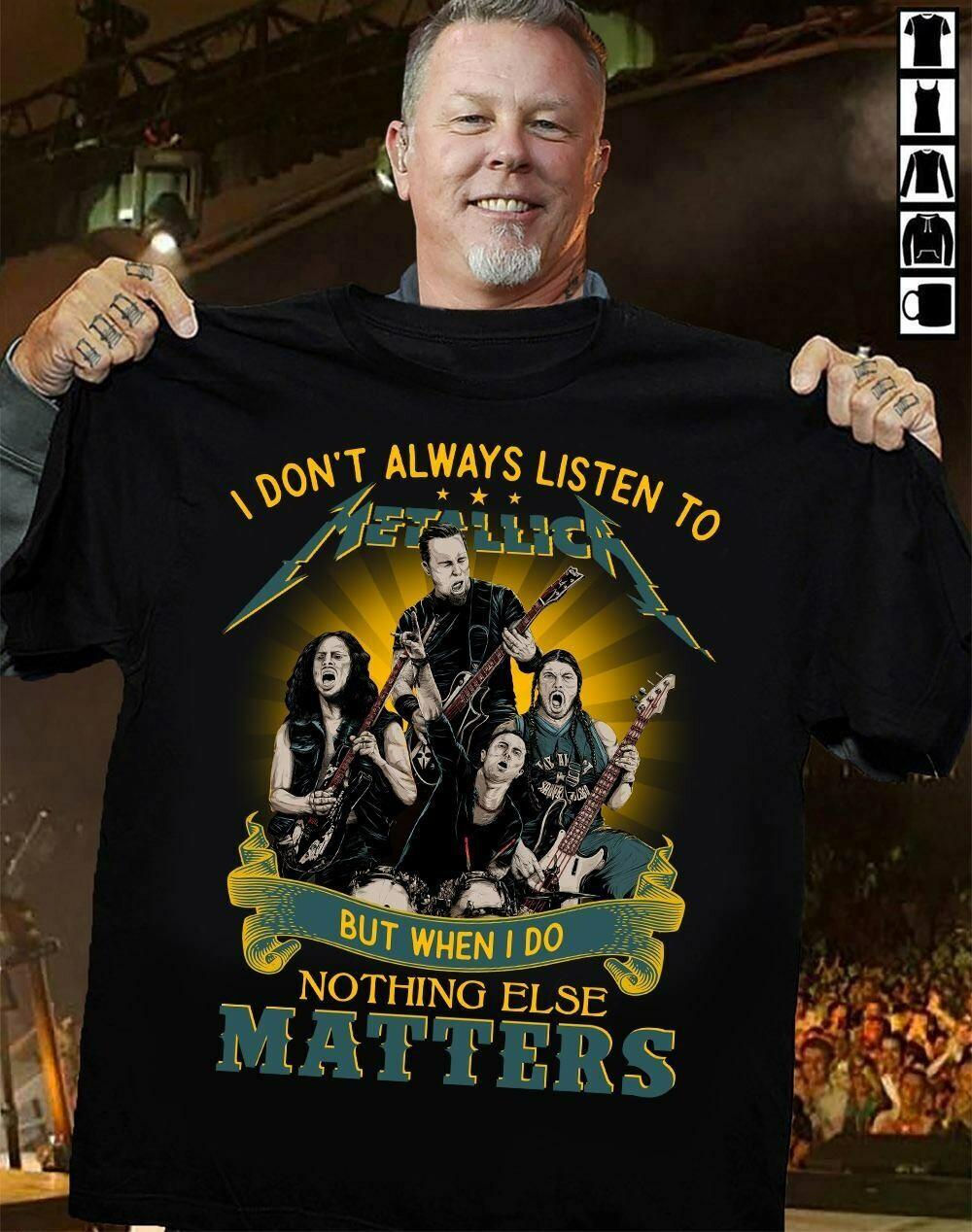i don't always listen to metallic but when do nothing else matters shirt, We love classic rock forever METALLICA Logo T-Shirt, New Rock Metal Tee, Metallica Club Vintage Shirt