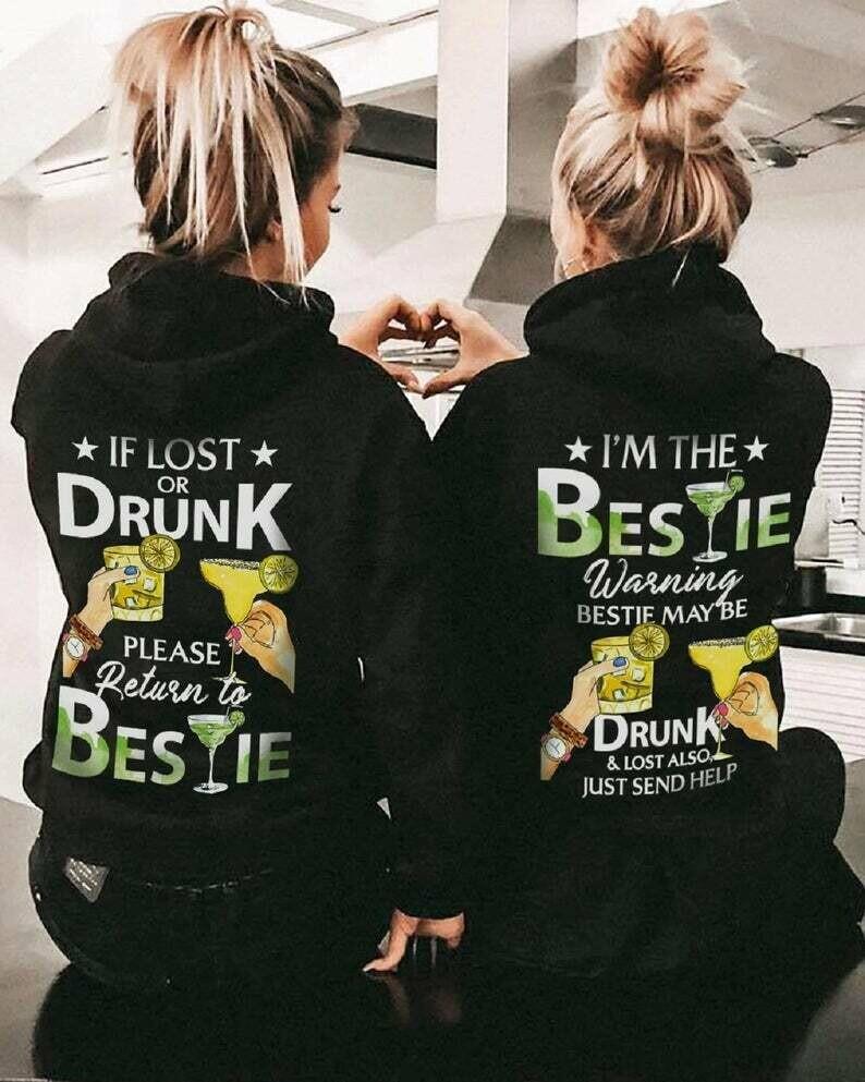 Best Friends Couple shirt If lost or drunk I'm the bestie Shirt Bff Shirts Matching Shirts best friend shirt sweatshirt hoodie unisex tee, couple shirt, best friends shirt, Best Friends Matching shirt