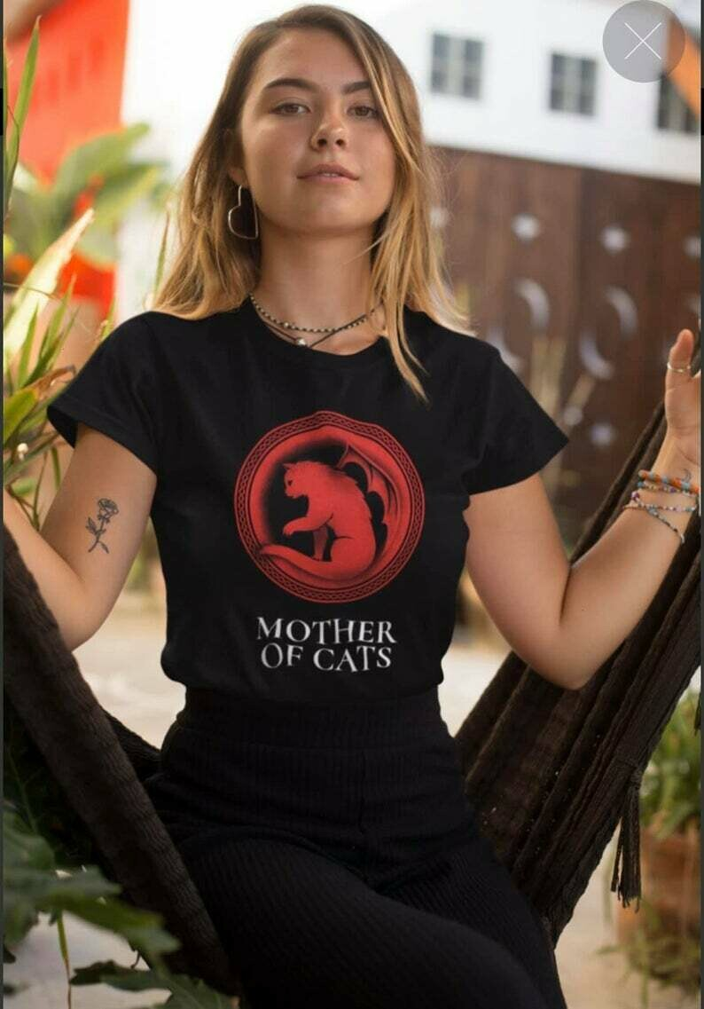 Beautiful Mother Of Cats Game of Thrones House Targaryen Inspired Gift T-Shirt For Her Mom Mother Grandma
