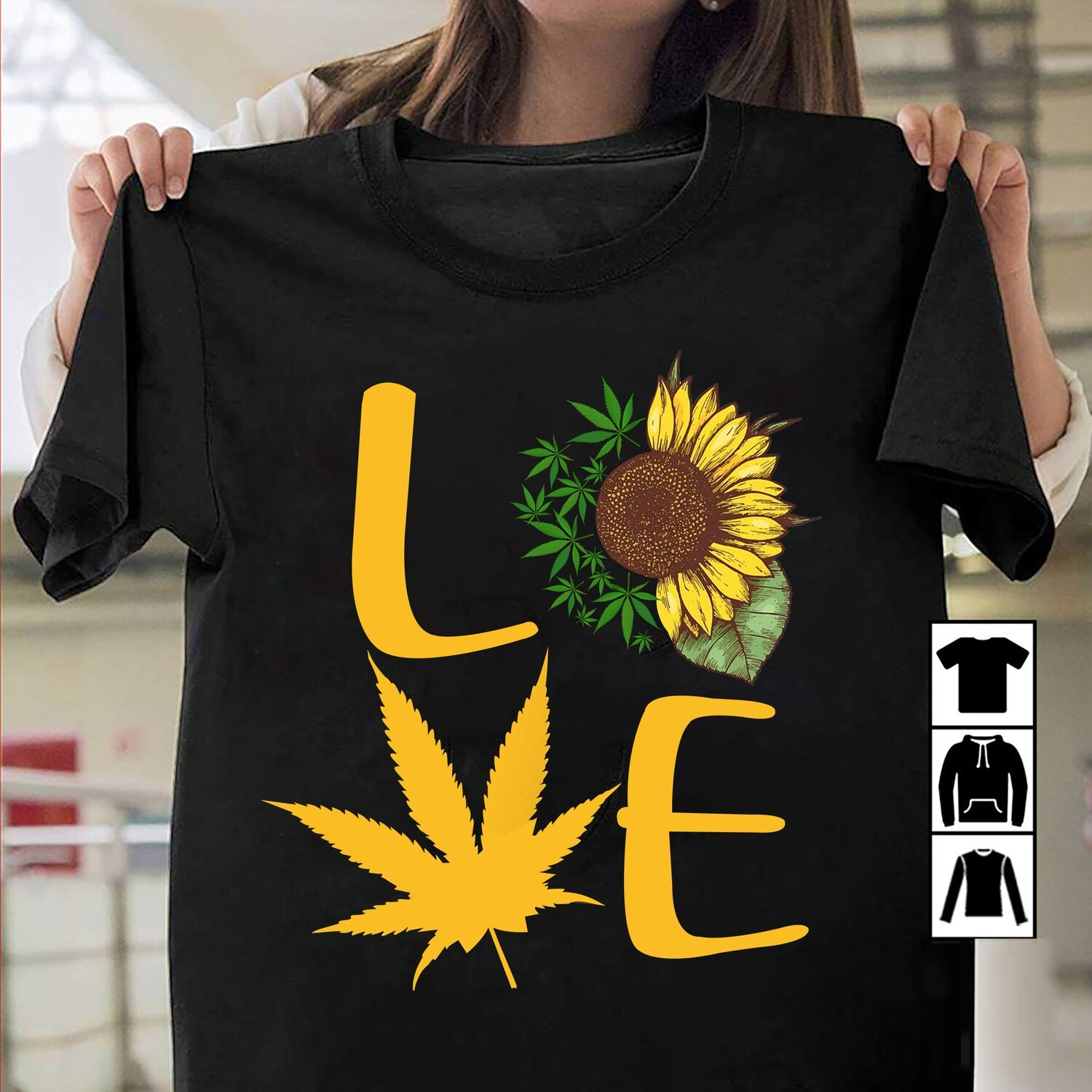 Sunflower Weed Cannabis Leaf Enthusiast marihuana love T-Shirt gift men, gift for women