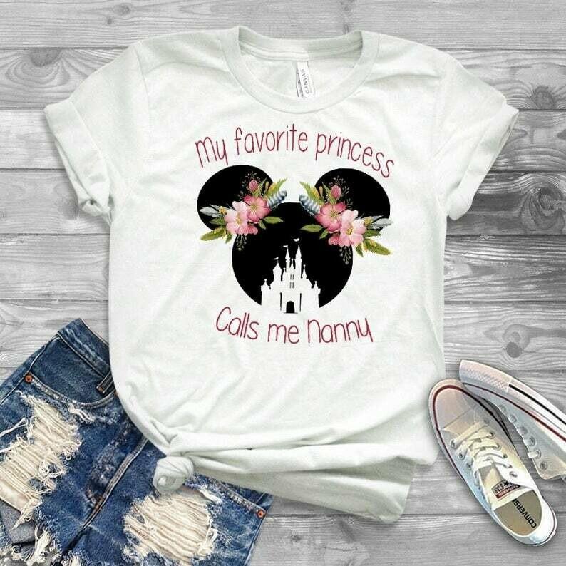 Nanny disney shirt, My favorite princess calls me nanny tshirt, nanny disney shirt, nanny gift, gift from nanny, tshirt and tank top