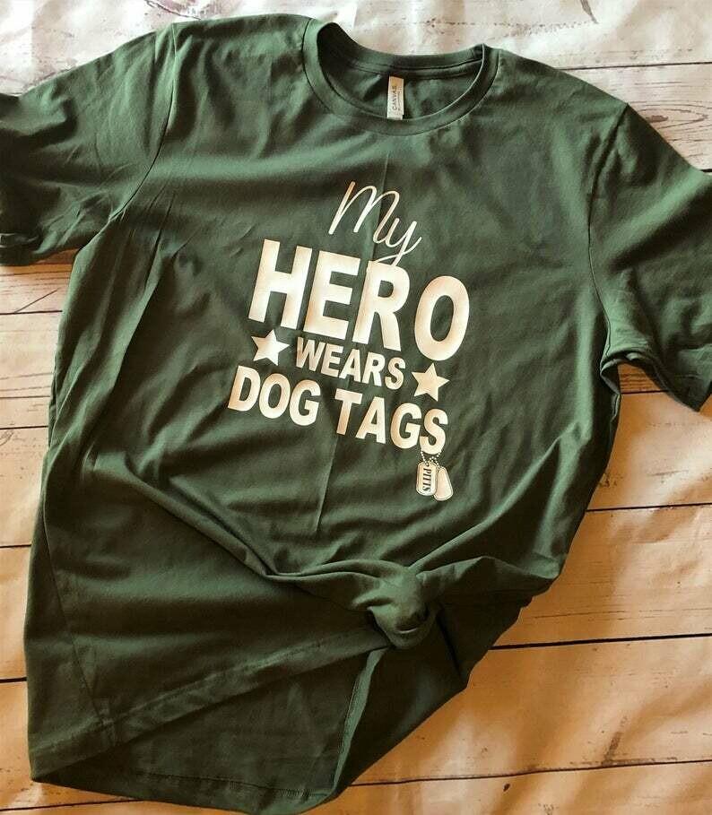 My Hero Wears Dog Tags// Custom Military Shirt// Military Spouse//Military Girlfriend//Military Mom//Dog Tags