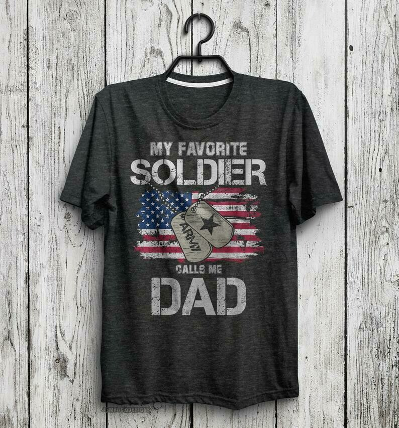 Army Dad Gift, My Favorite Soldier Calls Me Dad, Military Father T-Shirt, Veteran Soldier, Army, Iraq War, Army Officer Father Gift