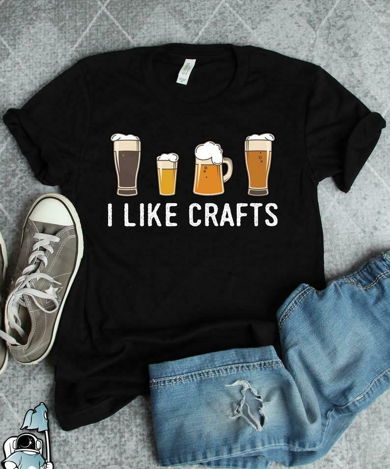 Craft Beer Shirt I Like Crafts Beer Drinker Beer Lover Beer Shirt Beer Gifts Beer T-Shirts Homebrewer Shirt Brewing Beer Shirt