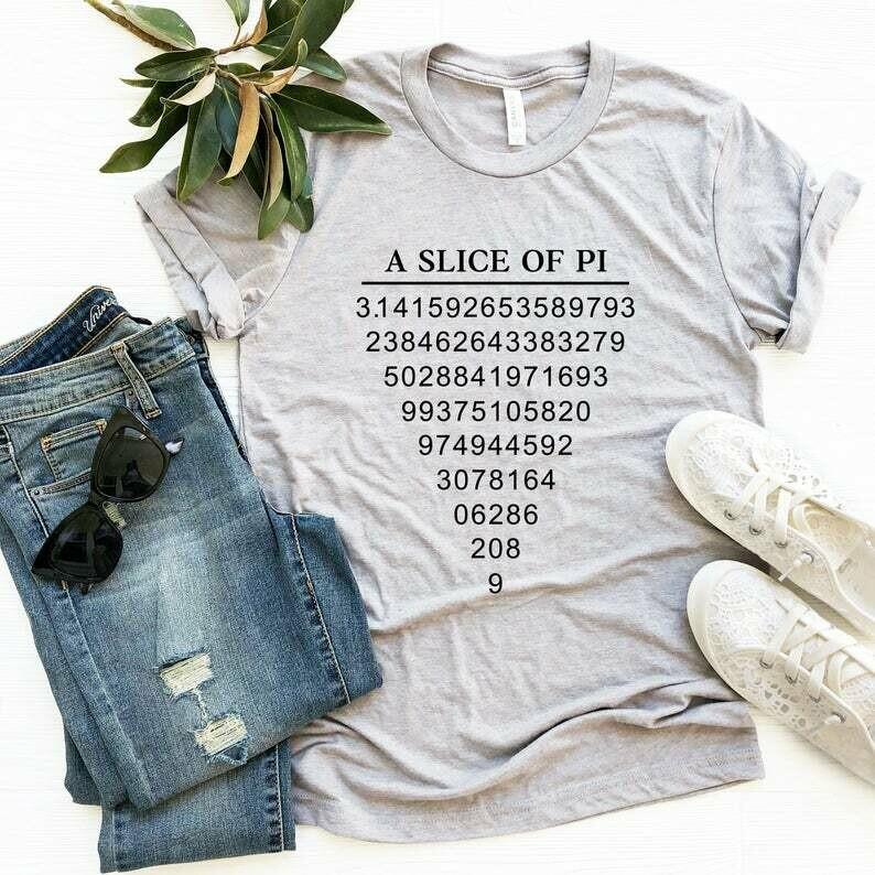 A Slice Of Pi T-Shirt, Cute Pun Tee, Funny Math Teacher Shirt, Birthday Gift, Unisex Ladies Tee, Tee Shirt