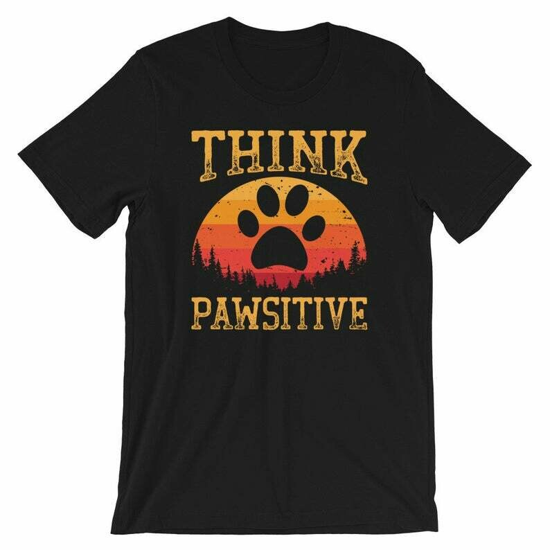 Think Pawsitive Retro Shirt | Funny Dog Animal Teeshirt | Pawprint Humor Gift | Pet Lover Cool Design | Short-Sleeve Unisex T-Shirt
